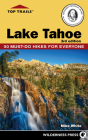 Top Trails: Lake Tahoe: Must-Do Hikes for Everyone Cover Image