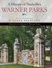 A History of Nashville's Warner Parks Cover Image