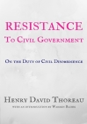 Resistance to Civil Government: On the Duty of Civil Disobedience Cover Image