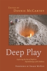 Deep Play - Exploring the Use of Depth in Psychotherapy with Children Cover Image