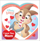 Disney Baby I Love You, Mom Cover Image