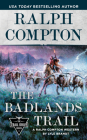 Ralph Compton The Badlands Trail (The Trail Drive Series) Cover Image