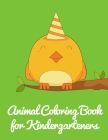 Animal Coloring Book for Kindergarteners: Cute pictures with animal touch and feel book for Early Learning Cover Image