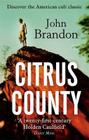Citrus County. John Brandon Cover Image