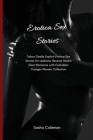 Erotica Sex Stories: Taboo Daddy Explicit Erotica Sex Stories for Lesbians, Reverse Harem Short Romance with Forbidden Younger Women Collec Cover Image