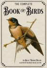 The Complete Book of Birds: Illustrated Enlarged Special Edition Cover Image