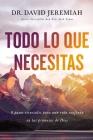Todo Lo Que Necesitas: 8 Pasos Esenciales Para Una Vida Confiada En Las Promesas de Dios Cover Image