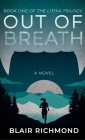 Out of Breath: The Lithia Trilogy, Book 1 Cover Image