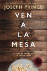 Ven a la Mesa: Desata El Poder de la Santa Cena Cover Image