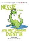 Nessie og hans Seks Mest Spennende Eventyr: Det morsomste monsteret du antagelig aldri vil møte! Cover Image