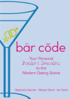 Bar Code: Your Personal Pocket Decoder to the Modern Dating Scene Cover Image