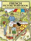 French Picture Word Book (Dover Children's Language Activity Books) Cover Image