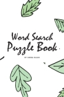 Word Search Puzzle Book for Women (6x9 Puzzle Book / Activity Book) Cover Image