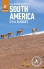 The Rough Guide to South America on a Budget (Travel Guide) Cover Image