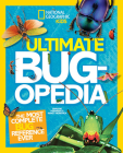 Ultimate Bugopedia: The Most Complete Bug Reference Ever Cover Image