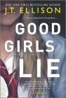 Good Girls Lie Cover Image