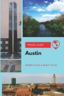 Austin Travel Guide: Where to Go & What to Do Cover Image