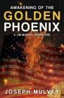 Awakening of The Golden Phoenix Cover Image
