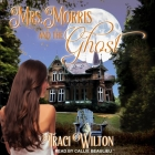 Mrs. Morris and the Ghost Cover Image
