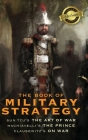 The Book of Military Strategy: Sun Tzu's