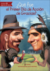 Que Fue El Primer Dia de Accion de Gracias? (What Was...) Cover Image