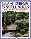 Japanese Gardening in Small Spaces Cover Image