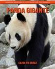 Panda gigante: Immagini incredibili e fatti divertenti per i bambini Cover Image