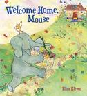 Welcome Home, Mouse Cover Image