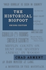 The Historical Bigfoot: Early Reports of Wild Men, Hairy Giants, and Wandering Gorillas in North America Cover Image