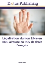 Légalisation d'union Libre en RDC à l'aune du PCS de droit Français Cover Image
