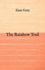 The Rainbow Trail Cover Image