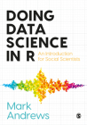 Doing Data Science in R: An Introduction for Social Scientists Cover Image