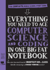 Everything You Need to Ace Computer Science and Coding in One Big Fat Notebook: The Complete Middle School Study Guide (Big Fat Notebooks) Cover Image