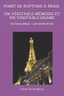 Point de Rupture À Paris - Un Véritable Mémoire Et Un Véritable Drame: Un beau début - une drôle de fin Cover Image