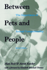 Between Pets and People: The Importance of Animal Companionship (New Directions in the Human-Animal Bond) Cover Image