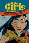 No Girls Allowed: Tales of Daring Women Dressed as Men for Love, Freedom and Adventure Cover Image