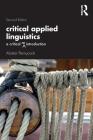 Critical Applied Linguistics: A Critical Re-Introduction Cover Image