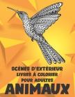 Livres à colorier pour adultes - Scènes d'extérieur - Animaux Cover Image