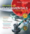 Microbiology Fundamentals with Connect Access Code: A Clinical Approach Cover Image