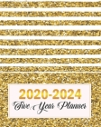 2020-2024 Five Year Planner: Golden Line, Five Year with Holidays and Inspirational Quotes, Monthly Schedule Organizer Agenda Journal Cover Image