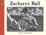 Zachary's Ball Anniversary Edition (Tavares baseball books) Cover Image