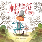 Mr. Pumpkin's Tea Party Cover Image