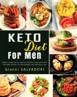 Keto Diet for Men: Simple Guide with Specific Recipes for Keto Diet for Men Useful to Lose Weight and Improve Life Cover Image
