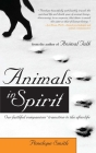 Animals in Spirit: Our Faithful Companions' Transition to the Afterlife Cover Image