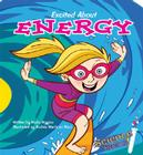 Excited about Energy (Science Rocks! Set 2) Cover Image