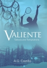 Valiente: Tattoos and Temptations Cover Image