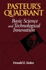 Pasteur's Quadrant: Basic Science and Technological Innovation Cover Image