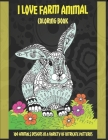 I Love Farm Animal - Coloring Book - 100 Animals designs in a variety of intricate patterns Cover Image