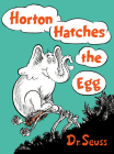 Horton Hatches the Egg (Classic Seuss) Cover Image