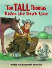 Too Tall Thomas Rides the Grub Line Cover Image
